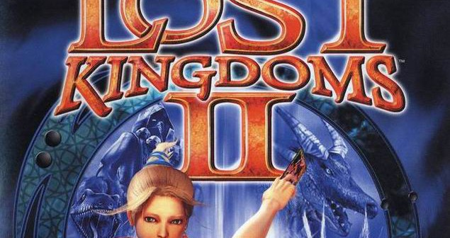 Lost Kingdoms II